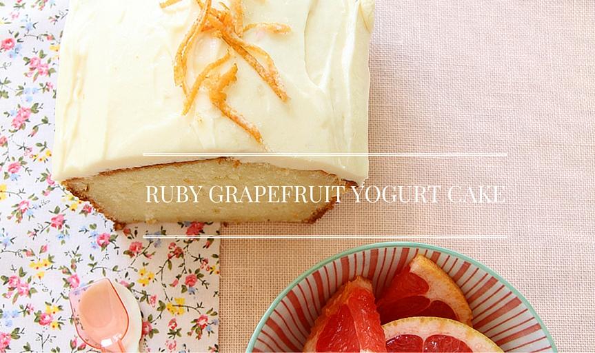 Ruby Grapefruit Yogurt Cake – Shades of Cinnamon